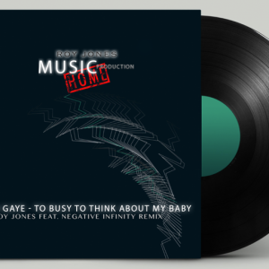 Marvin Gaye - To busy to think about my Baby   Roy Jones feat. Negative Infinity Remix